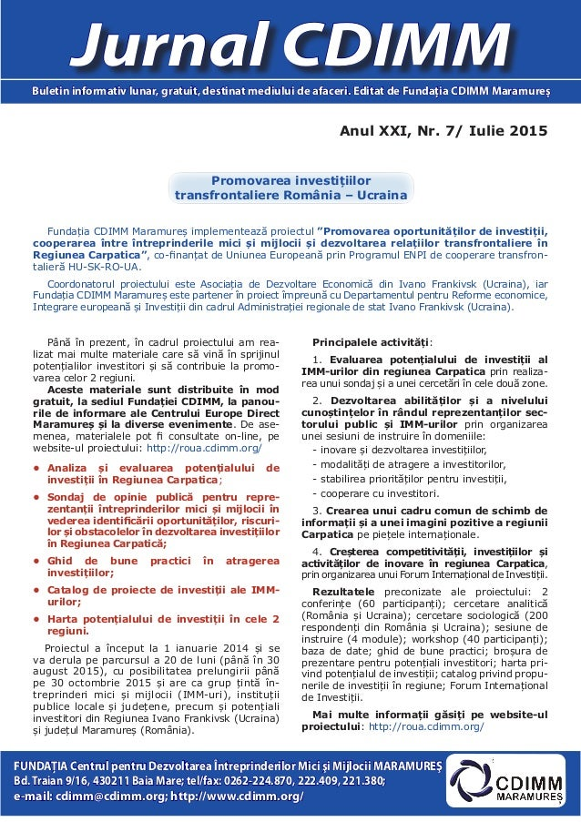 Anul XXI, Nr. 7/ Iulie 2015 Jurnal CDIMMBuletin informativ lunar, gratuit, destinat mediului de afaceri. Editat de Fundaţi...
