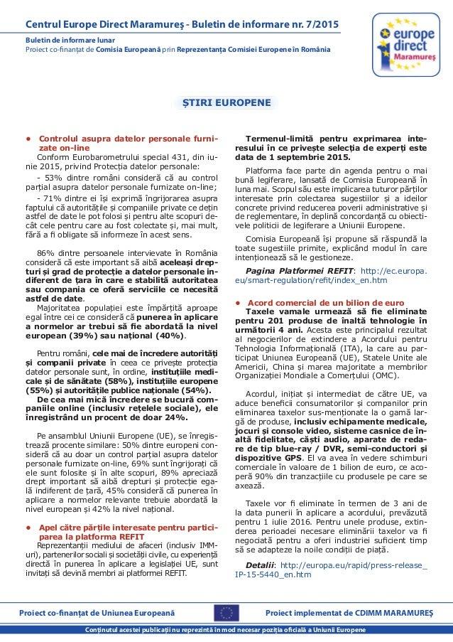 Proiect co-finanţat de Uniunea Europeană Conţinutul acestei publicaţii nu reprezintă în mod necesar poziţia oficială a Uni...