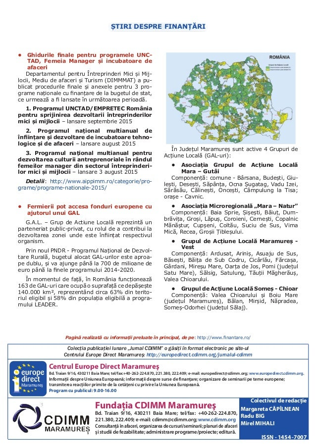 Centrul Europe Direct Maramureş Bd.Traian 9/16, 430211 Baia Mare; tel/fax:+40-262-224.870, 221.380, 222.409; e-mail: europ...