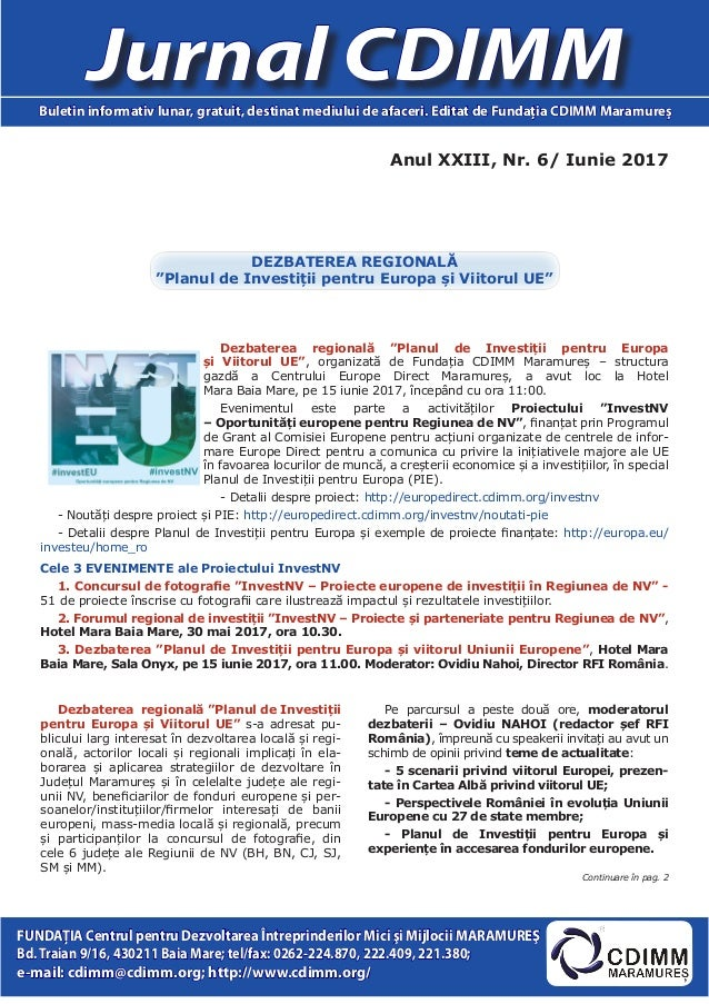 Anul XXIII, Nr. 6/ Iunie 2017 Jurnal CDIMMBuletin informativ lunar, gratuit, destinat mediului de afaceri. Editat de Funda...