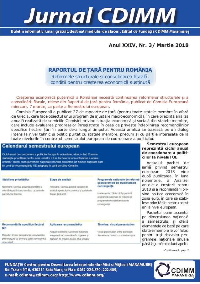 Anul XXIV, Nr. 3/ Martie 2018 Jurnal CDIMMBuletin informativ lunar, gratuit, destinat mediului de afaceri. Editat de Funda...