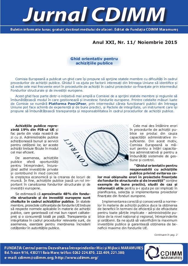 Anul XXI, Nr. 11/ Noiembrie 2015 Jurnal CDIMMBuletin informativ lunar, gratuit, destinat mediului de afaceri. Editat de Fu...