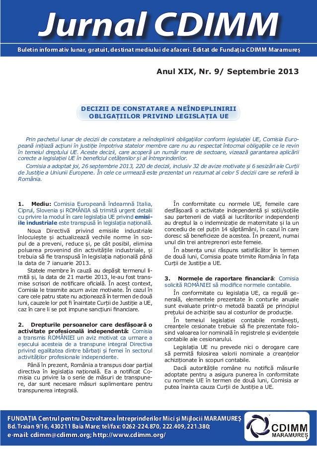 Anul XIX, Nr. 9/ Septembrie 2013 Jurnal CDIMMBuletin informativ lunar, gratuit, destinat mediului de afaceri. Editat de Fu...