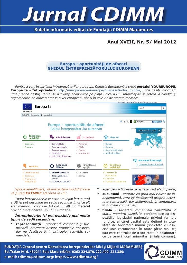 Jurnal CDIMM                   Buletin informativ editat de Fundaţia CDIMM Maramureş                                      ...