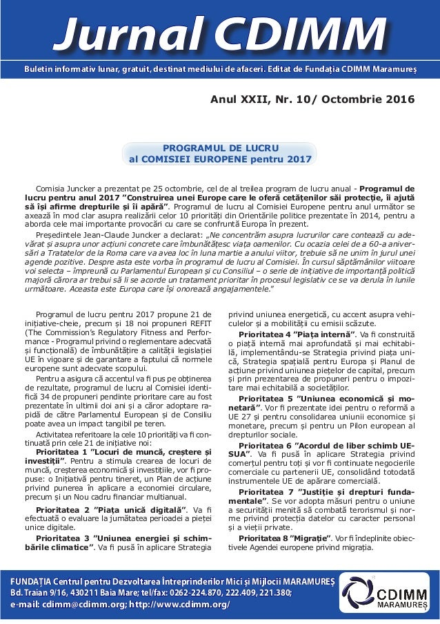 Anul XXII, Nr. 10/ Octombrie 2016 Jurnal CDIMMBuletin informativ lunar, gratuit, destinat mediului de afaceri. Editat de F...