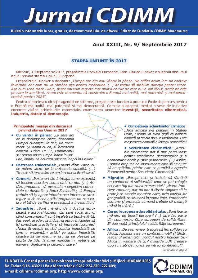 Anul XXIII, Nr. 9/ Septembrie 2017 Jurnal CDIMMBuletin informativ lunar, gratuit, destinat mediului de afaceri. Editat de ...