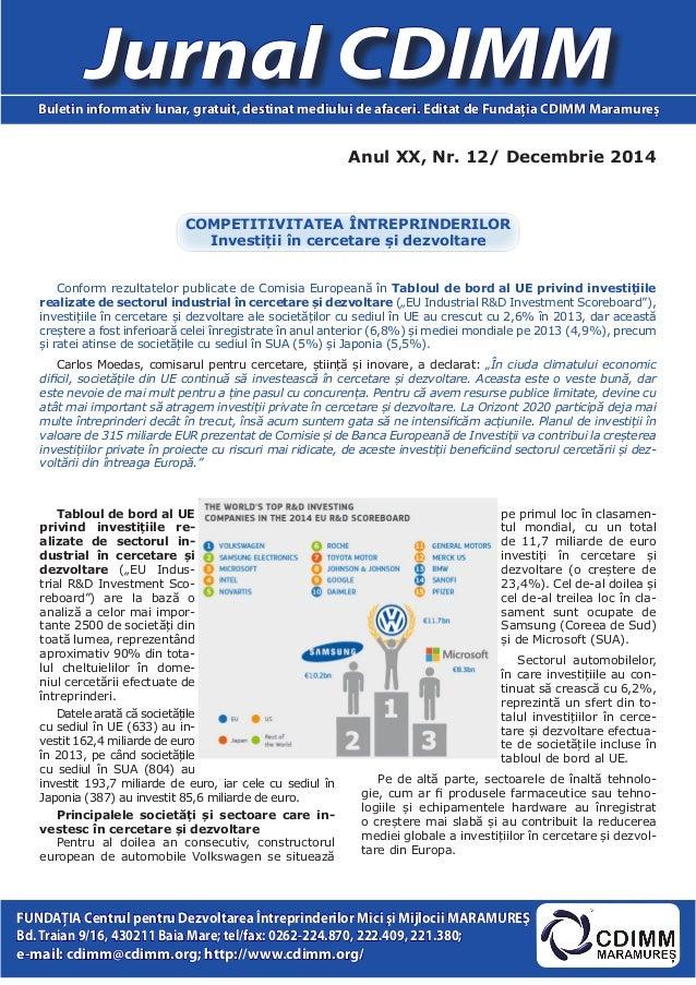 Anul XX, Nr. 12/ Decembrie 2014 Jurnal CDIMMBuletin informativ lunar, gratuit, destinat mediului de afaceri. Editat de Fun...