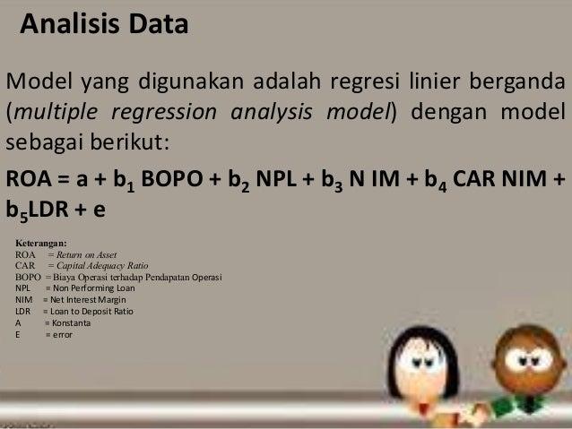 ANALISIS PENGARUH CAR, NPL, BOPO, LDR, DAN NIM TERHADAP ROA PADA PERUSAHAAN PERBANKAN DI INDONESIA
