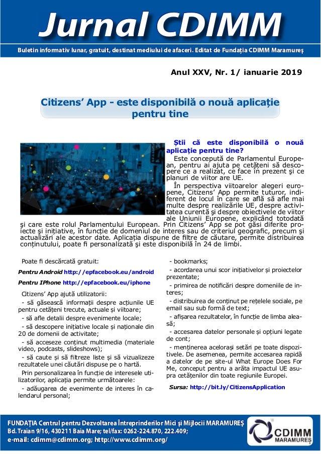 Anul XXV, Nr. 1/ ianuarie 2019 Jurnal CDIMMBuletin informativ lunar, gratuit, destinat mediului de afaceri. Editat de Fund...