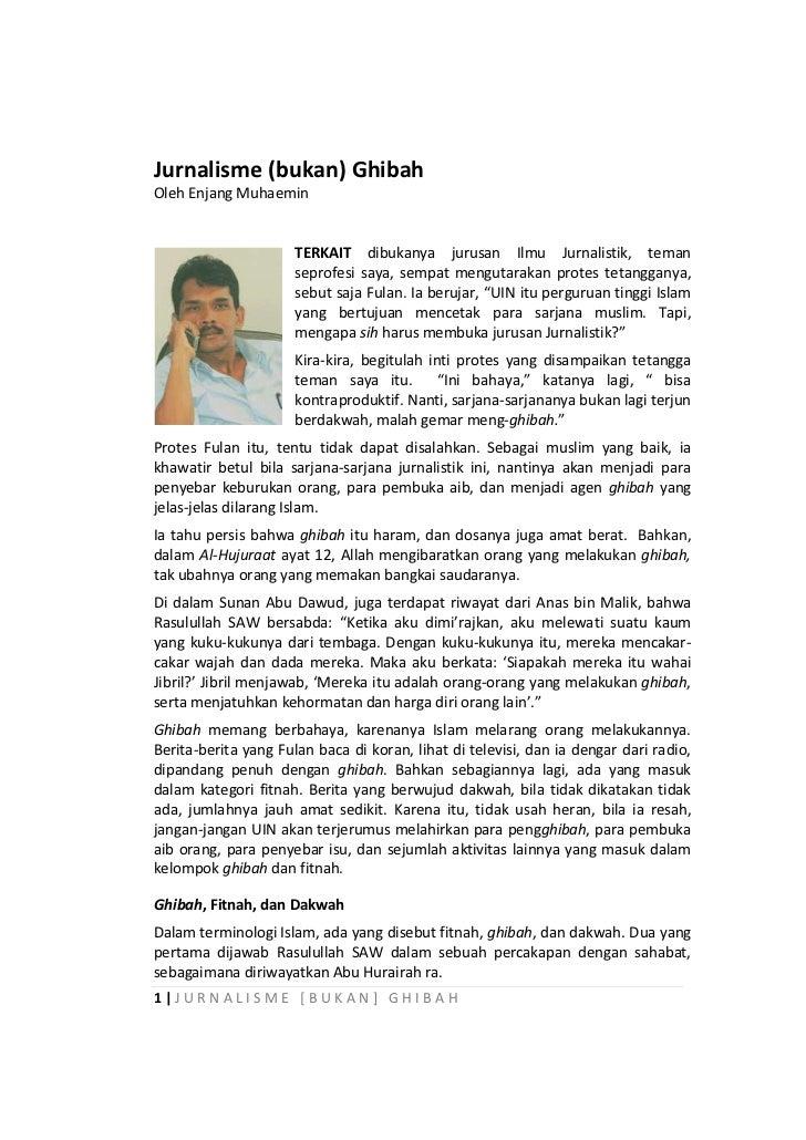 Jurnalisme (bukan) GhibahOleh Enjang Muhaemin                      TERKAIT dibukanya jurusan Ilmu Jurnalistik, teman      ...