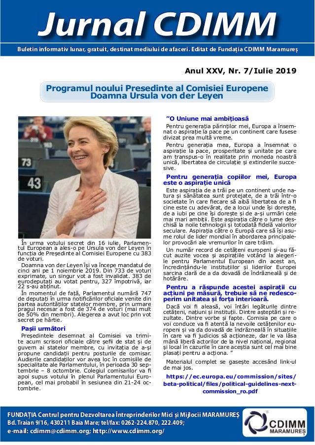 Anul XXV, Nr. 7/Iulie 2019 Jurnal CDIMMBuletin informativ lunar, gratuit, destinat mediului de afaceri. Editat de Fundaţia...