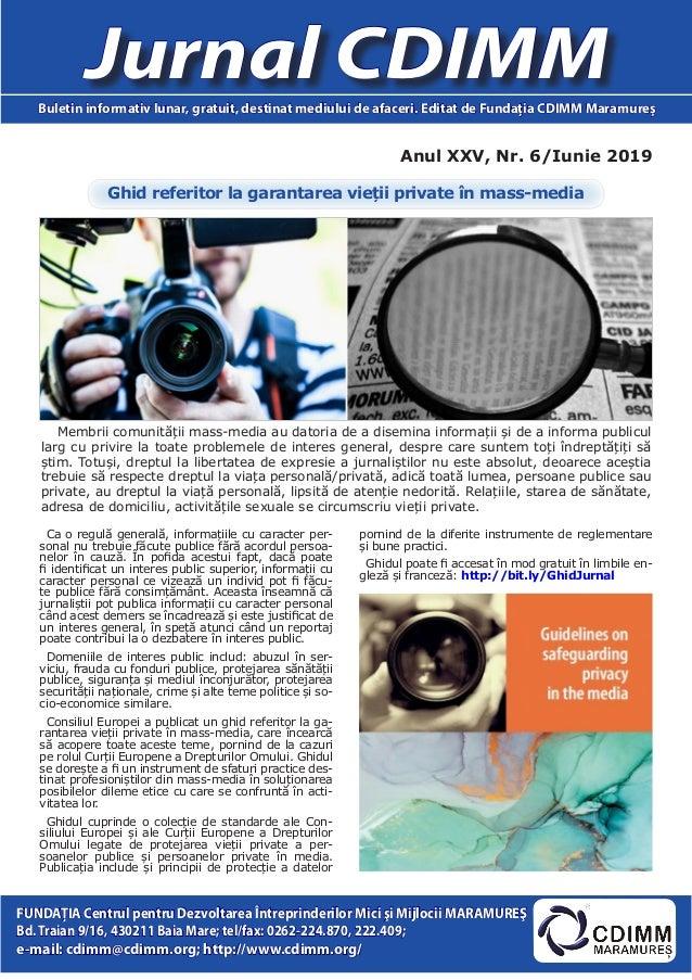 Anul XXV, Nr. 6/Iunie 2019 Jurnal CDIMMBuletin informativ lunar, gratuit, destinat mediului de afaceri. Editat de Fundaţia...