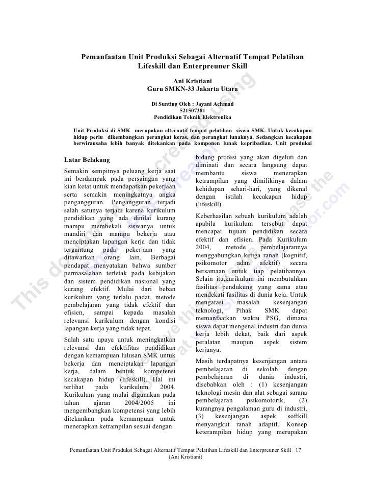 Pemanfaatan Unit Produksi Sebagai Alternatif Tempat Pelatihan                    Lifeskill dan Enterpreuner Skill         ...