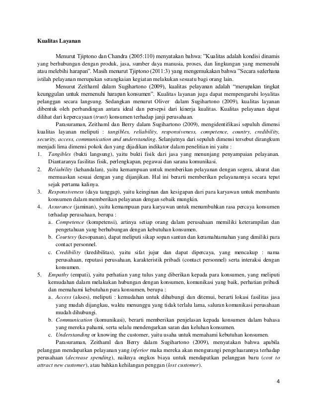 """4 Kualitas Layanan Menurut Tjiptono dan Chandra (2005:110) menyatakan bahwa: """"Kualitas adalah kondisi dinamis yang berhubu..."""