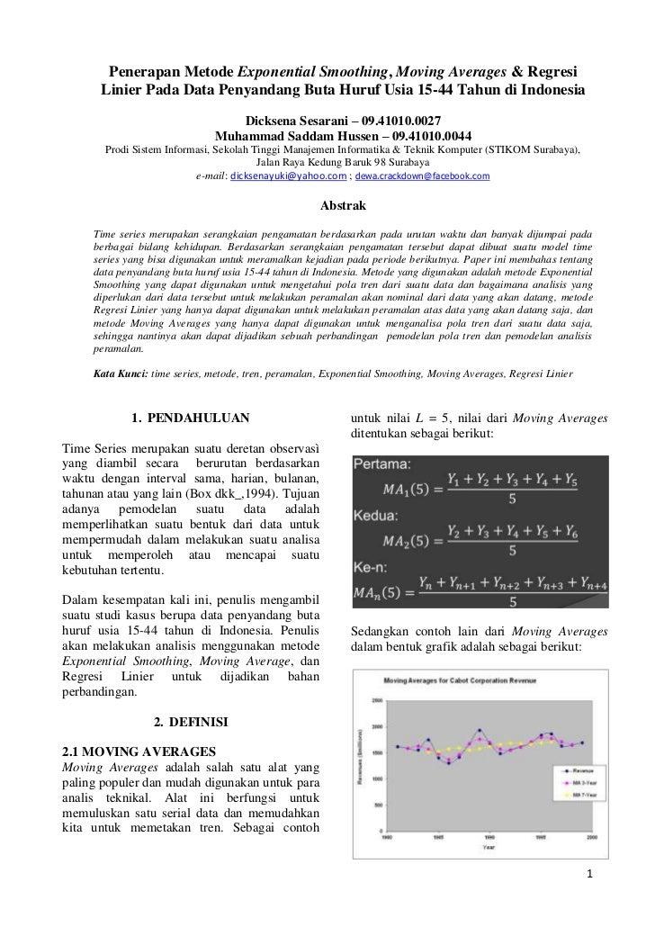 Penerapan Metode Exponential Smoothing, Moving Averages & Regresi      Linier Pada Data Penyandang Buta Huruf Usia 15-44 T...