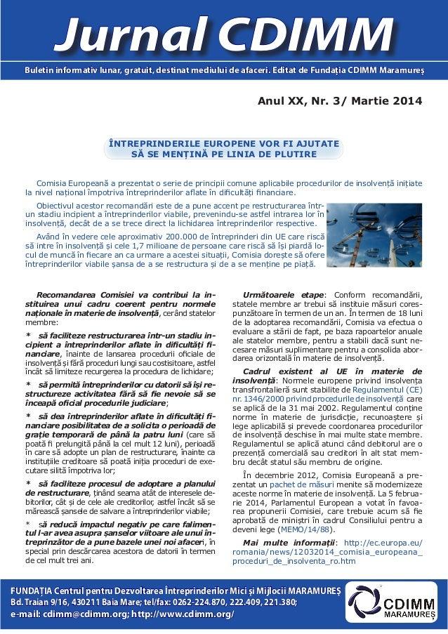 Anul XX, Nr. 3/ Martie 2014 Jurnal CDIMMBuletin informativ lunar, gratuit, destinat mediului de afaceri. Editat de Fundaţi...