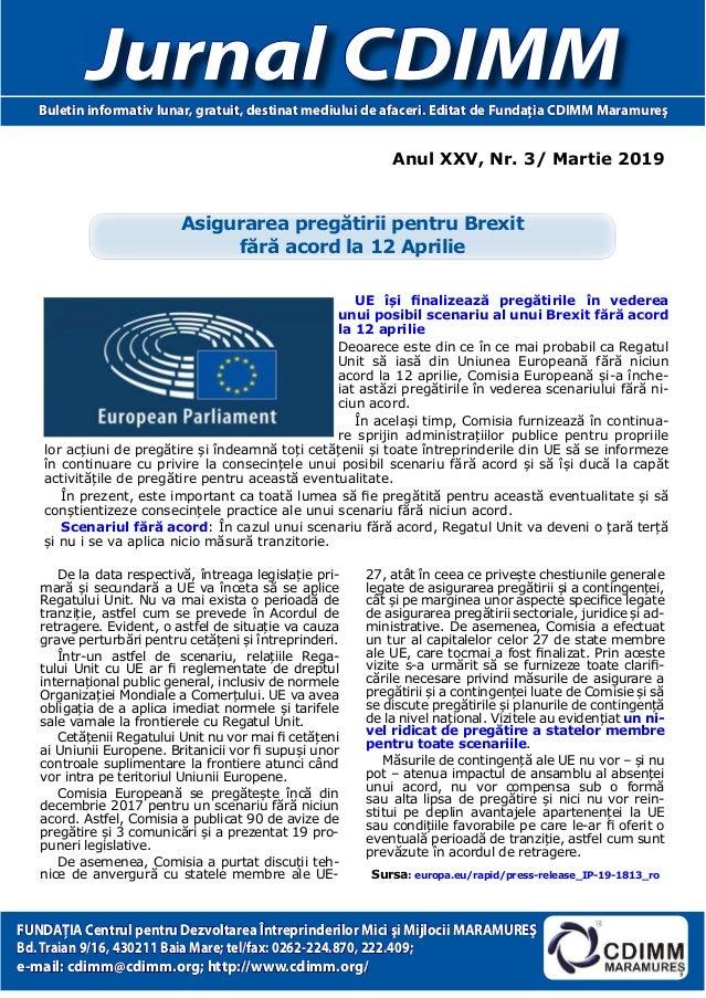 Anul XXV, Nr. 3/ Martie 2019 Jurnal CDIMMBuletin informativ lunar, gratuit, destinat mediului de afaceri. Editat de Fundaţ...