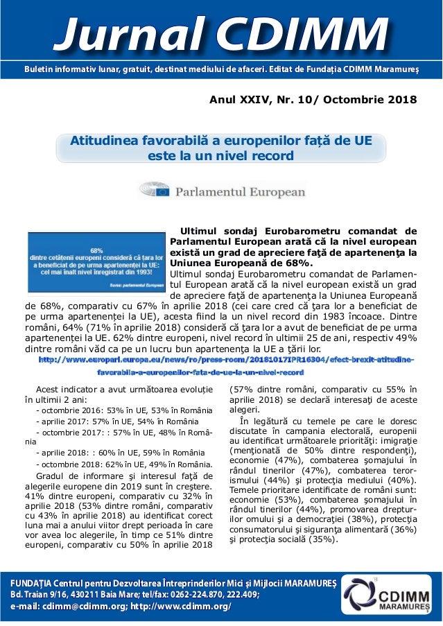 Anul XXIV, Nr. 10/ Octombrie 2018 Jurnal CDIMMBuletin informativ lunar, gratuit, destinat mediului de afaceri. Editat de F...