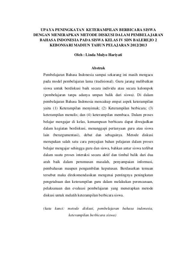 UPAYA PENINGKATAN KETERAMPILAN BERBICARA SISWADENGAN MENERAPKAN METODE DISKUSI DALAM PEMBELAJARAN  BAHASA INDONESIA PADA S...