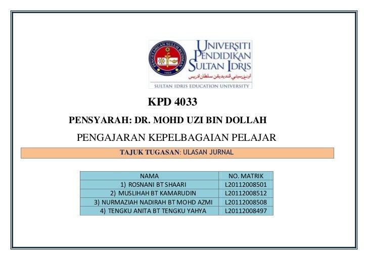 KPD 4033PENSYARAH: DR. MOHD UZI BIN DOLLAH PENGAJARAN KEPELBAGAIAN PELAJAR           TAJUK TUGASAN: ULASAN JURNAL         ...