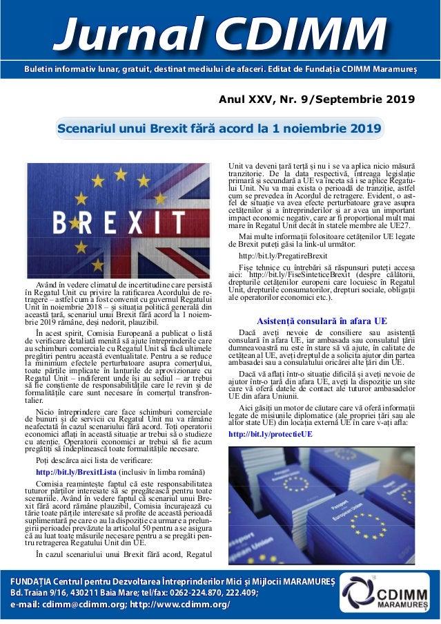 Anul XXV, Nr. 9/Septembrie 2019 Jurnal CDIMMBuletin informativ lunar, gratuit, destinat mediului de afaceri. Editat de Fun...