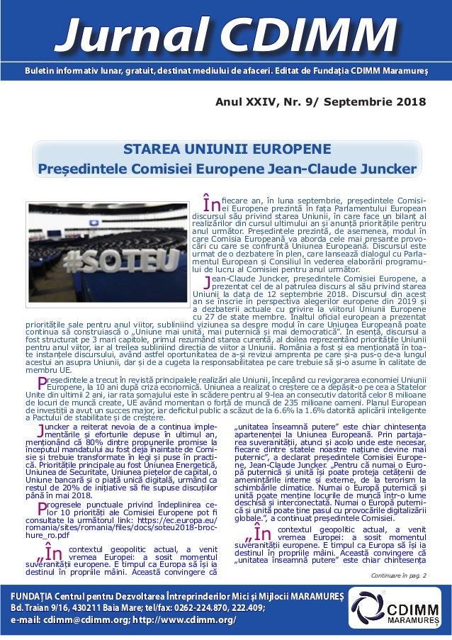 Anul XXIV, Nr. 9/ Septembrie 2018 Jurnal CDIMMBuletin informativ lunar, gratuit, destinat mediului de afaceri. Editat de F...