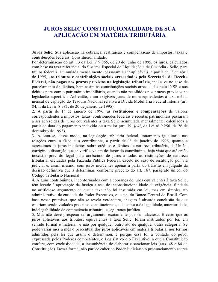 JUROS SELIC CONSTITUCIONALIDADE DE SUA           APLICAÇÃO EM MATÉRIA TRIBUTÁRIA  Juros Selic. Sua aplicação na cobrança, ...