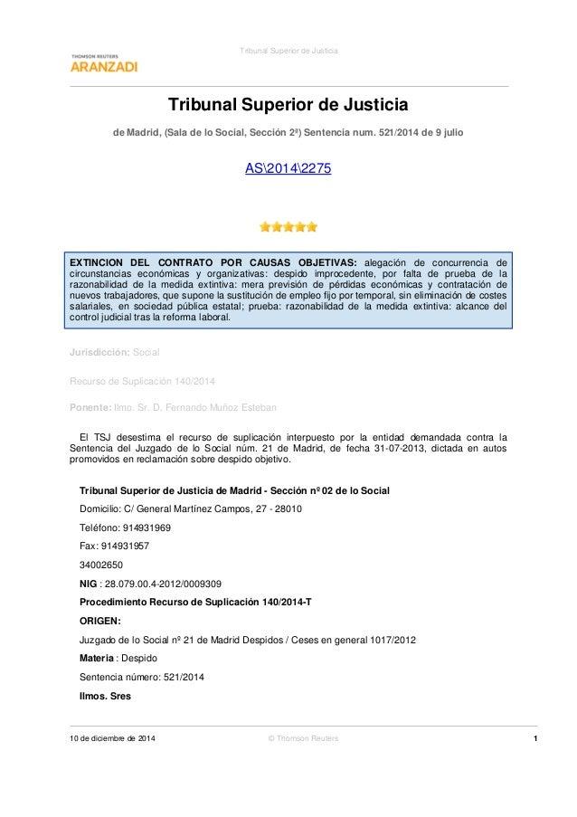 Tribunal Superior de Justicia  Tribunal Superior de Justicia  de Madrid, (Sala de lo Social, Sección 2ª) Sentencia num. 52...