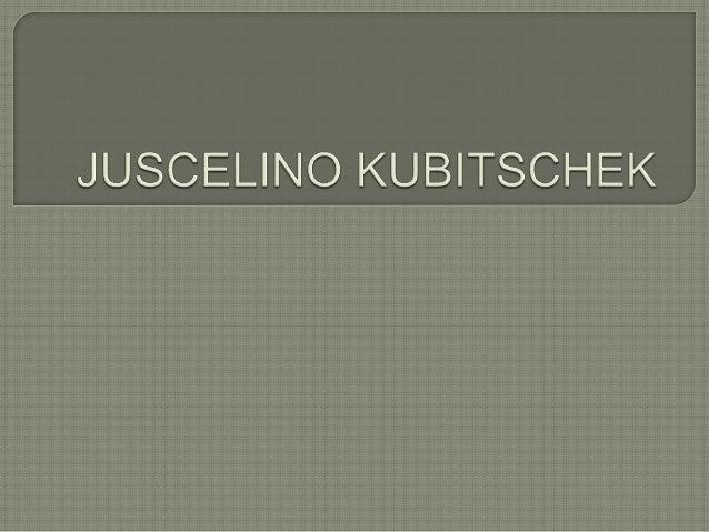  Juscelino Kubitschek de Oliveira GCTE • GCBTO • GColIH (Diamantina 12 de setembro de 1902 — Resende, 22 de agosto de 197...