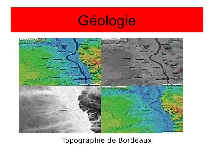 Géologie Topographie de Bordeaux