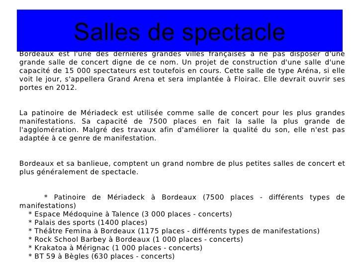 Salles de spectacle Bordeaux est l'une des dernières grandes villes françaises à ne pas disposer d'une grande salle de con...