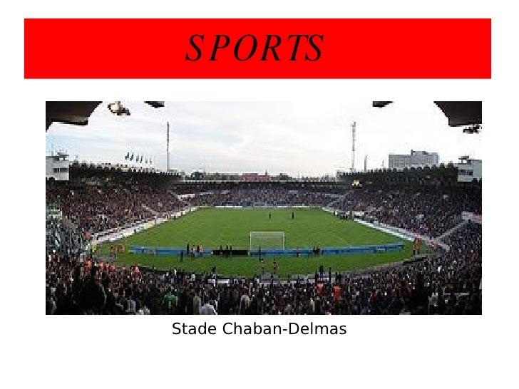 SPORTS Stade Chaban-Delmas