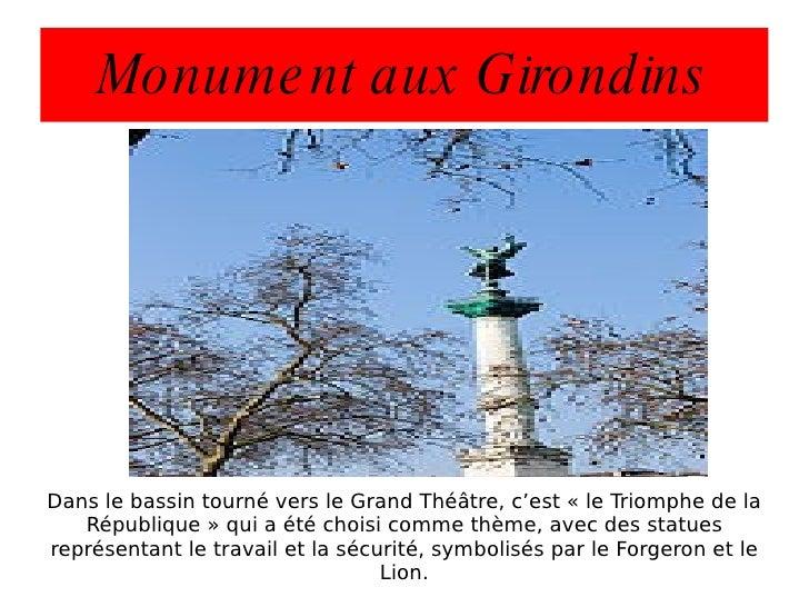 Monument aux Girondins Dans le bassin tourné vers le Grand Théâtre, c'est « le Triomphe de la République » qui a été chois...