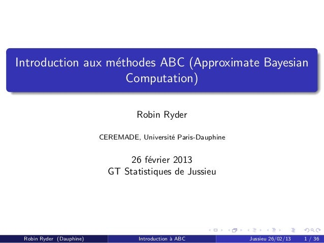 Introduction aux m´thodes ABC (Approximate Bayesian                  e                    Computation)                    ...