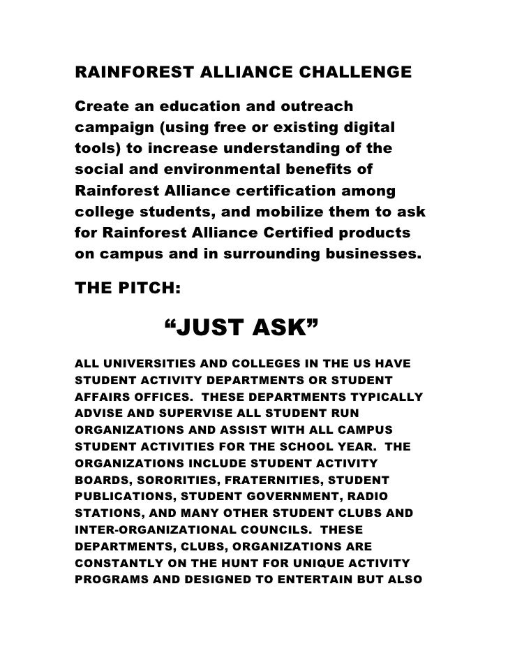 RAINFOREST ALLIANCE CHALLENGE  Create an education and outreach campaign (using free or existing digital tools) to increas...