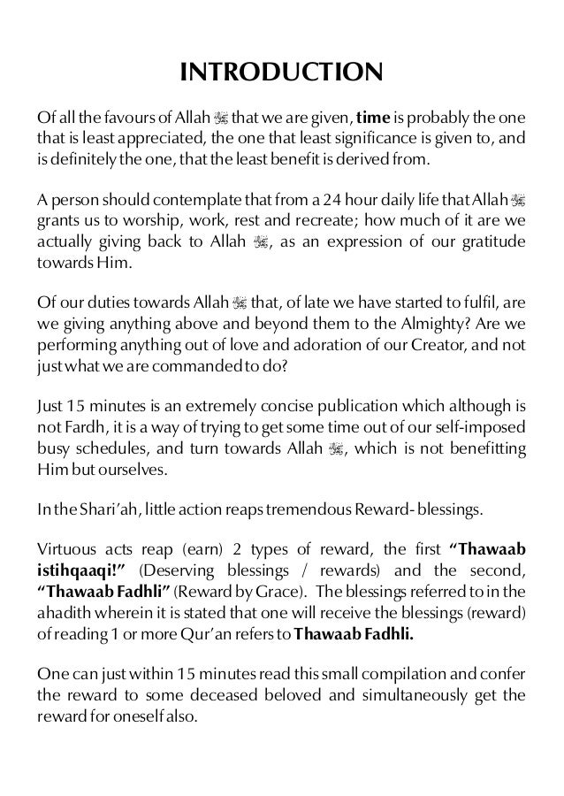 INTRODUCTION Of all the favours of Allah I that we are given, time is probably the one that is least appreciated, the one ...