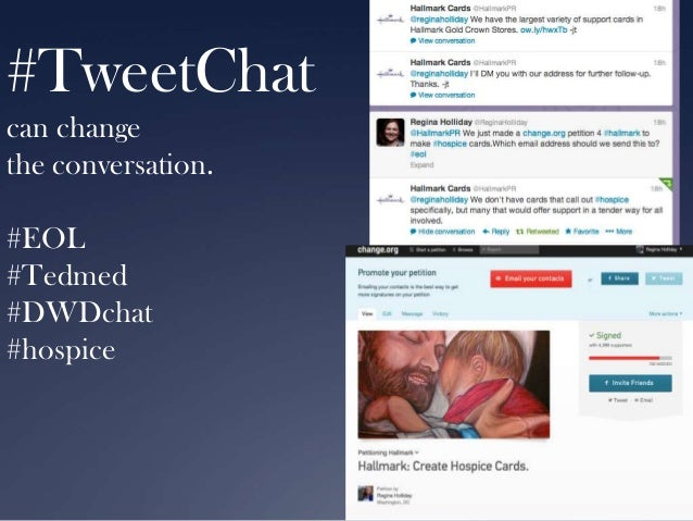 #TweetChat can change the conversation. #EOL #Tedmed #DWDchat #hospice