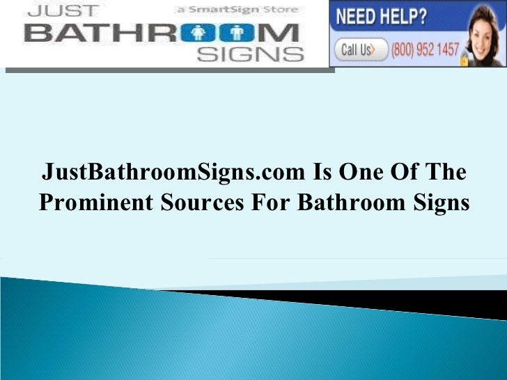 JustBathroomSigns.com Is One Of The Prominent Sources For Bathroom Signs
