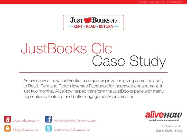 Country: India | Sector: Library/Rentals     JustBooks Clc               Case Study      An overview of how JustBooks, a u...
