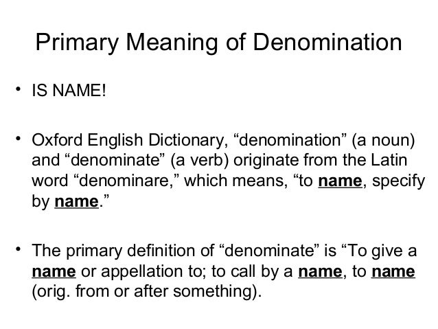 5. Primary Meaning Of Denomination ...