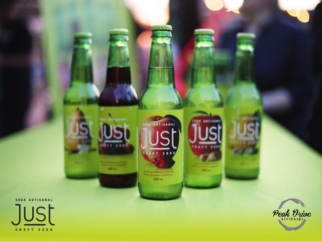 Introducing Just Craft Soda! • A new range of carbonated soft drinks • We're meaningfully different: 1. Five unique, int...