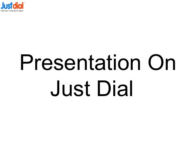 Presentation On Just Dial