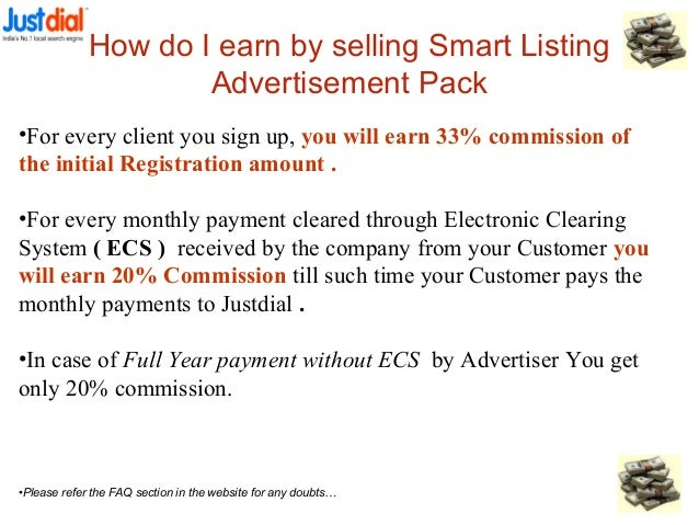How do I earn by selling Smart Listing Advertisement Pack •For every client you sign up, you will earn 33% commission of t...