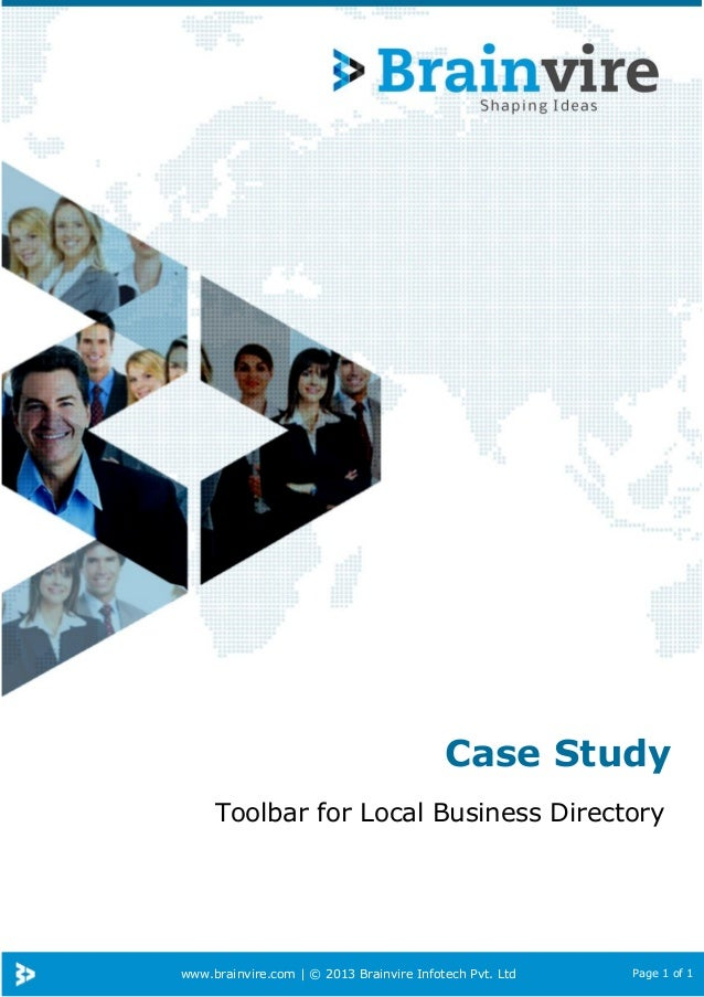 Case Study Toolbar for Local Business Directory  www.brainvire.com | © 2013 Brainvire Infotech Pvt. Ltd  Page 1 of 1