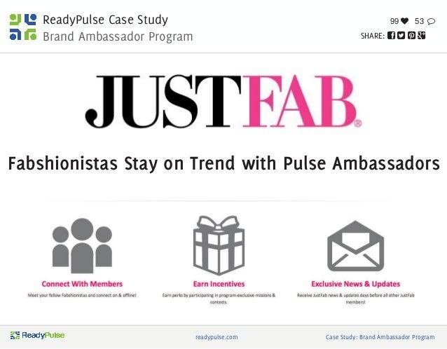ReadyPulse Case Study Brand Ambassador Program SHARE:     99  53  readypulse.com Case Study: Brand Ambassador Progra...