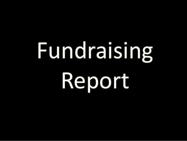 Fundraising  Report