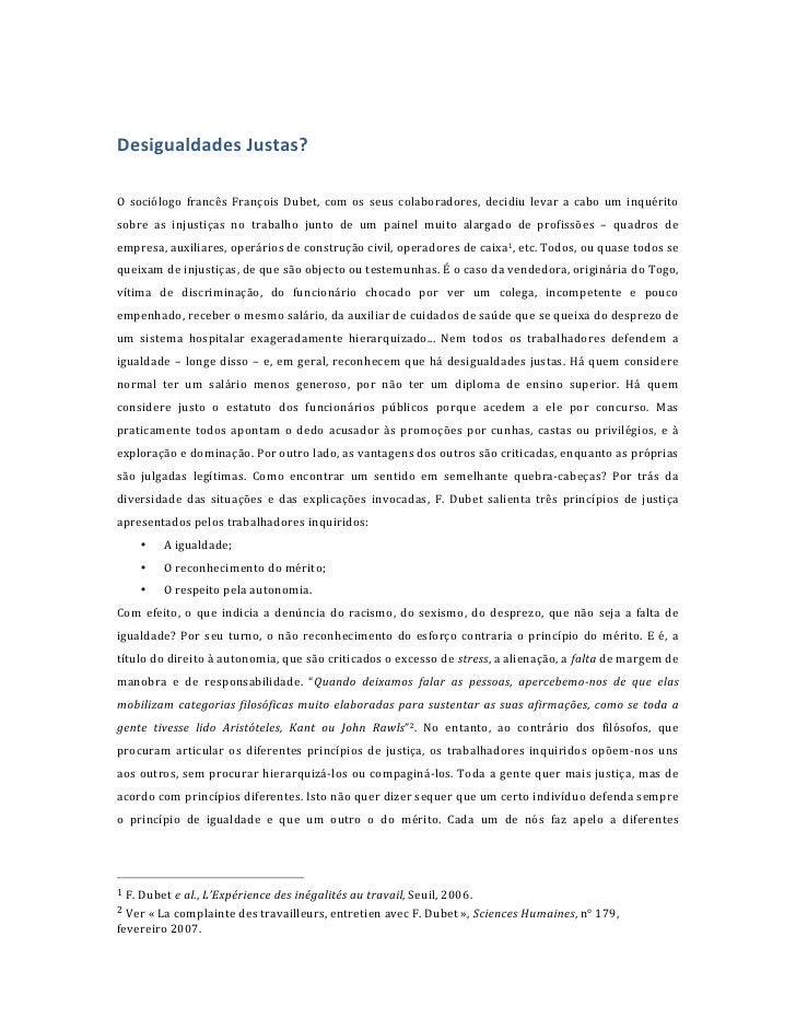 Desigualdades Justas?  O  sociólogo  francês  François  Dubet,  com  os  seus  colaboradores,  de...