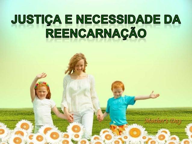 Justiça e necessidade da reencarnação - n.23