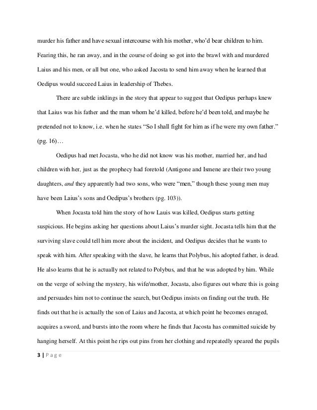 oedipus rex student essay Essays from bookrags provide great ideas for oedipus the king essays and paper topics like essay view this student essay about oedipus the king.