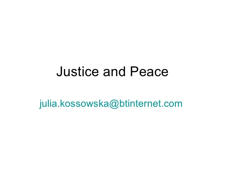 Justice and peace